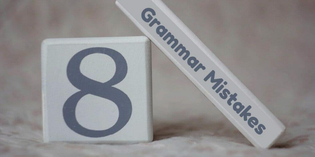 گرامر زبان انگليسي: ۸ خطای پرتکرار در مكالمات روزمره